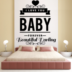 Sticker Mural I Love You Baby Forever Beautiful Darling